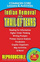 Indian Removal and the Trail of Tears Common Core Lessons & Activities