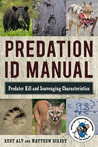 Predation ID Manual: Predator Kill and Scavenging Characteristics