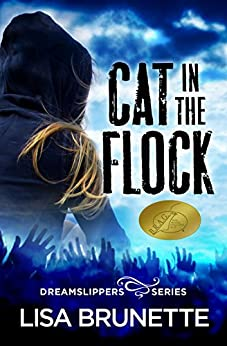 Cat in the Flock (Dreamslippers Book 1) by [Brunette, Lisa]