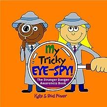 My Tricky EYE-SPY!: A STRANGER DANGER awareness book