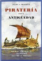 Piratería en la antigueedad : un ensayo sobre historia del Mediterráneo