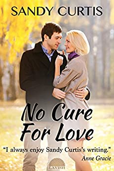 No Cure for Love by [Curtis, Sandy]
