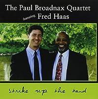 Paul Broadnax Quartet Featuring Fred Haas