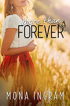 More Than Forever (The Forever Series Book 7) by [Ingram, Mona]