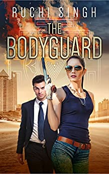 The Bodyguard: Romantic Suspense (Undercover Series Book 1) by [Singh, Ruchi]