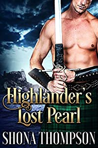 Highlander's Lost Pearl: Scottish Medieval Highlander Romance (English Edition)