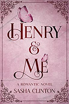 Henry & Me by [Clinton, Sasha]