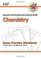 Edexcel International GCSE Chemistry Exam Practice Workbook with Answers (A*-G Course) (Edexcel Certificate)