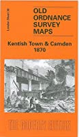 Kentish Town and Camden 1870: London Sheet 038.1 (Old Ordnance Survey Maps of London)