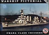 WARSHIP PICTORIAL 6 OMAHA CLASS CRUISERS
