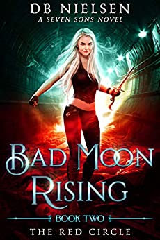 [Nielsen, DB, Starkey, Laurie, Anderle, Michael]のThe Red Circle: A Seven Sons Novel (Bad Moon Rising Book 2) (English Edition)