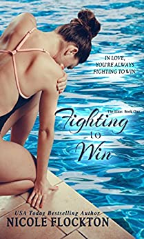 Fighting to Win (The Elite Book 1) by [Flockton, Nicole]