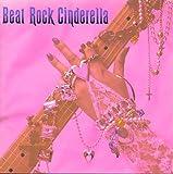 Beat Rock Cinderella