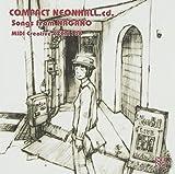COMPACT NEONHALL.cd. Songs from NAGANO MIDI Creative CXCA1108