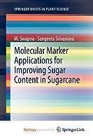 Molecular Marker Applications for Improving Sugar Content in Sugarcane