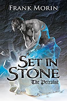 Set in Stone (The Petralist Book 1) by [Morin, Frank]