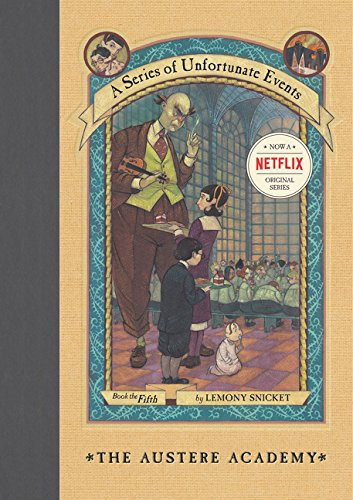 The Austere Academy (A Series of Unfortunate Events, No. 5)の詳細を見る