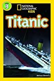 Titanic (National Geographic Readers: Level 3)