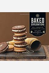 Baked Explorations: Classic American Desserts Reinvented by Matt Lewis Renato Poliafito(2010-10-01) ハードカバー