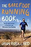 adidas シューズ The Barefoot Running Book: The Art and Science of Barefoot and Minimalist Shoe Running