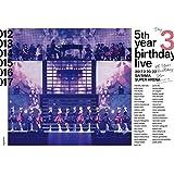 5th YEAR BIRTHDAY LIVE 2017.2.20-22 SAITAMA SUPER ARENA Day3 (Blu-Ray)