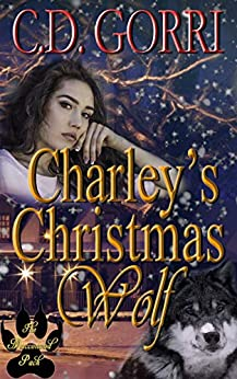 Charley's Christmas Wolf: A Macconwood Pack Novel (The Macconwood Pack Novel Series Book 1) by [Gorri, C.D.]