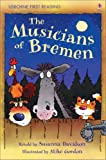 The Musicians of Bremen (2.3 First Reading Level Three (Red))