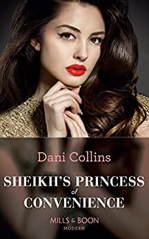 Sheikh's Princess Of Convenience (Mills & Boon Modern) (Bound to the Desert King, Book 3) by [Collins, Dani]