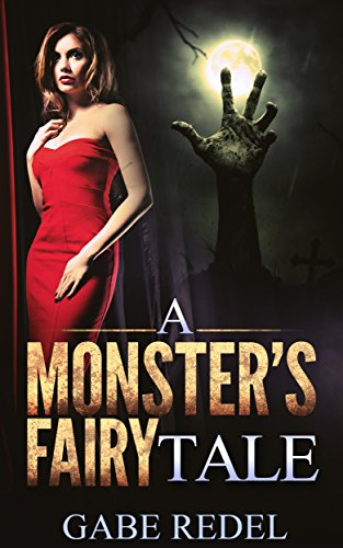 A Monster's Fairy Tale (English Edition)