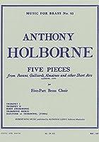 ホルボーン : 5つの小品 (金管五重奏) ルデュック出版