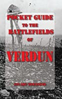 Pocket Guide to the Battlefields of Verdun