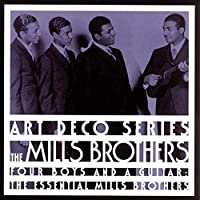 Essential Mills Brothers: Four Boys & A Guitar