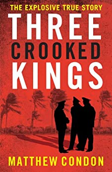 Three Crooked Kings by [Condon, Matthew]