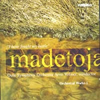 Madetoja: Complete Orchestral