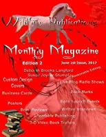 Wildfire Publications Magazine, June 1, 2017 Issue, Edition 2