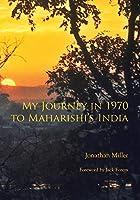 My Journey in 1970 to Maharishi's India