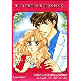 IF THE STICK TURNS PINK...: Harlequin Comics