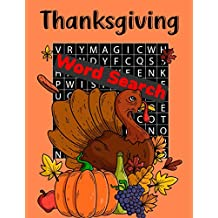 Thanksgiving Word Search: Fun Fall Thanksgiving Day Word Search Puzzle Book Large Print Holiday Word Search Game Turkey Pumpkin apple juice fruit coloring book Game Riddles For Everyone