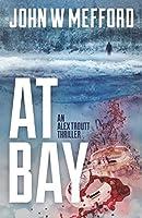 AT BAY (An Alex Troutt Thriller)