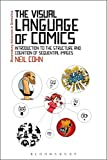 The Visual Language of Comics Introduction to the Structure and Cognition of Sequential Images [Paperback] Neil Cohn 画像
