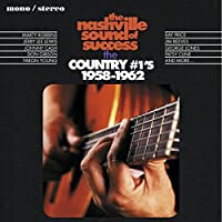 THE NASHVILLE SOUND OF SUCCESS THE COUNTRY #1's 1958-1962