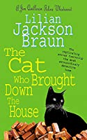The Cat Who Brought Down The House (The Cat Who... Mysteries, Book 25): A charming feline whodunit for cat lovers everywhere