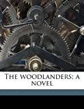 The Woodlanders; A Novel