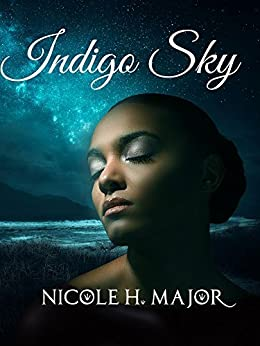Indigo Sky by [Major, Nicole H.]