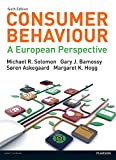 Consumer Behaviour: A European Perspective (Law Express)