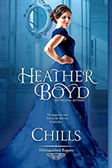Chills (The Distinguished Rogues Book 1) by [Boyd, Heather]