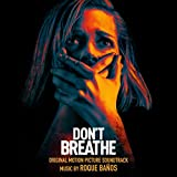 Don't Breathe (Original Motion Picture Soundtrack)