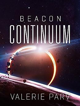 Continuum: Beacon 2.5 by [Parv, Valerie]