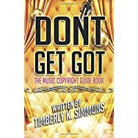 Don't Get Got: The Music Copyright Guidebook