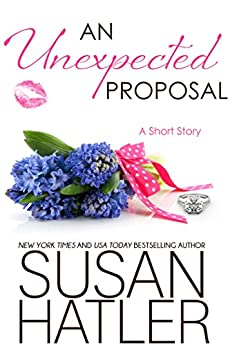 An Unexpected Proposal (Treasured Dreams Book 4) by [Hatler, Susan]